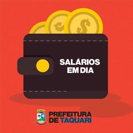 Taquari pagará metade do 13° salário de 2018 no dia 1° de maio