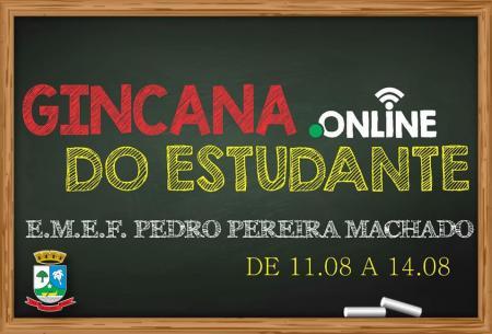 Escola Pedro Pereira Machado organiza a Gincana Online do Estudante